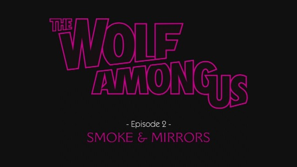 the-wolf-among-us-episode-2-smoke-and-mirrors-wallpaper
